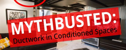 New Research Busts HVAC Myth about Duct Leakage in Conditioned Spaces